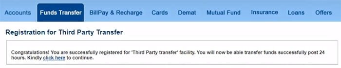 You are successfully registered for Third Party transfer facility