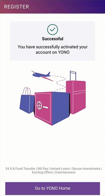 You have successfully activated your account on YONO