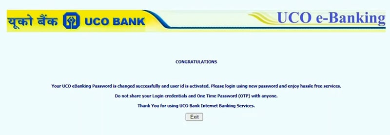 your uco ebanking password is changed successfully and user id is activated