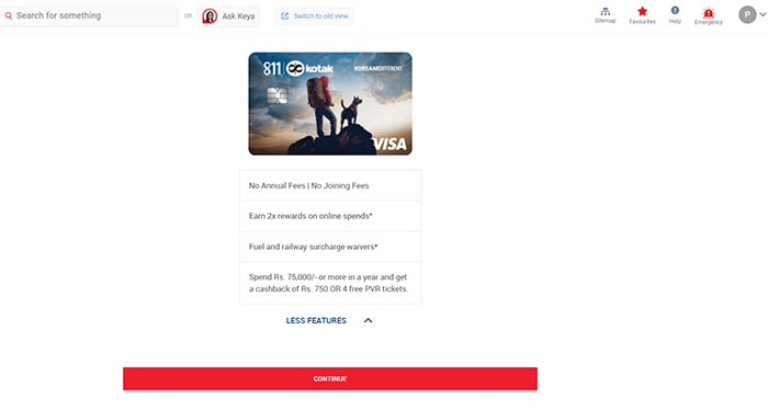 continue for kotak 811 dream different credit card