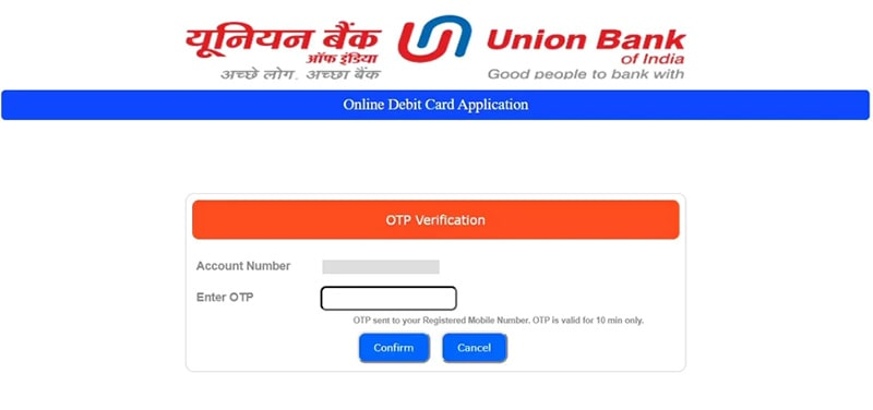 enter otp for union bank atm card apply